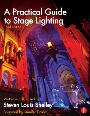 Image for A Practical Guide to Stage Lighting