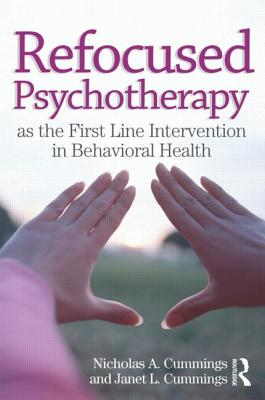 Image for REFOCUSED PSYCHOTHERAPY AS THE FIRST LINE INTERVENTION IN BEHAVIORAL HEALTH