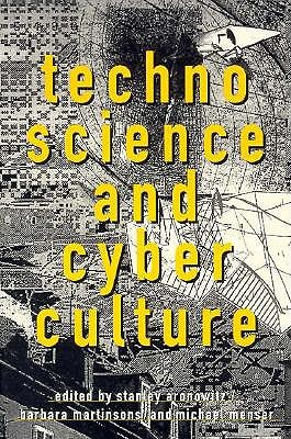 Image for Technoscience and Cyberculture