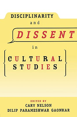 Image for DISCIPLINARITY AND DISSENT IN CULTURAL STUDIES