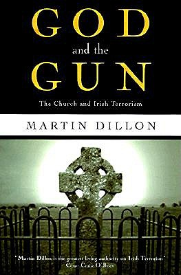 Image for God and the Gun: The Church and Irish Terrorism