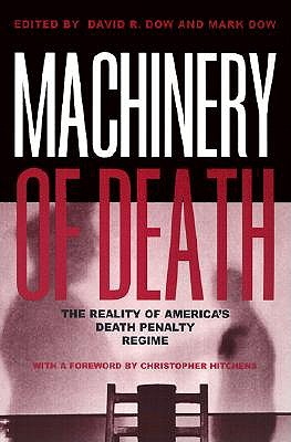 Image for Machinery of Death: The Reality of America's Death Penalty Regime