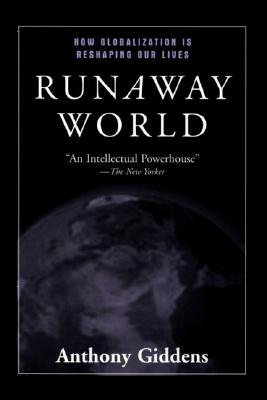 Image for Runaway World: How Globalization is Reshaping Our Lives