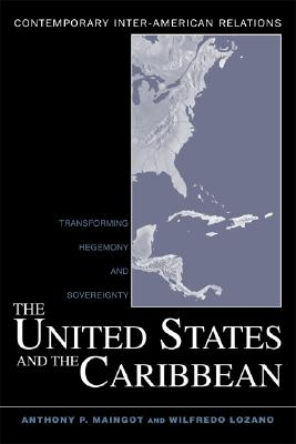 Image for The United States and the Caribbean (Contemporary Inter-American Relations)