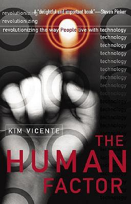 Image for The Human Factor: Revolutionizing the Way People Live with Technology