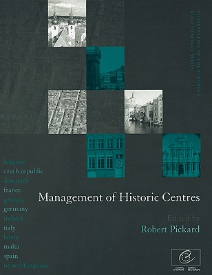 Image for Management of Historic Centres (Conservation of the European Built Heritage Series)