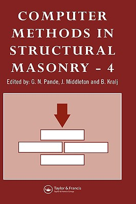Computer Methods in Structural Masonry - 4: Fourth International Symposium