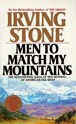 Men to Match My Mountains, Stone, Irving