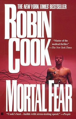 Mortal Fear, Robin  Cook
