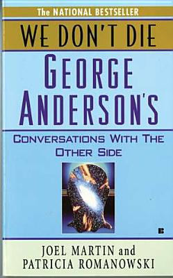 Image for We Don't Die: George Anderson's Conversations With the Other Side