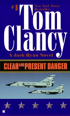 CLEAR AND PRESENT DANGER (JACK RYAN, NO 5) -- BARGAIN BOOK, CLANCY, TOM