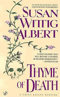 THYME OF DEATH (CHINA BAYLES, NO 1) (PRIME CRIME), ALBERT, SUSAN WITTIG