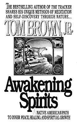 Image for Awakening Spirits: A Native American Path to Inner Peace, Healing, and Spiritual Growth (Religion and Spirituality)