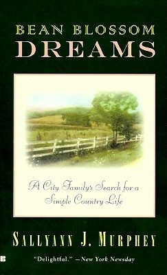 Image for Bean Blossom Dreams: A City Family's Search for a Simple Country Life