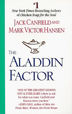 The Aladdin Factor, Canfield, Jack;Hansen, Mark Victor