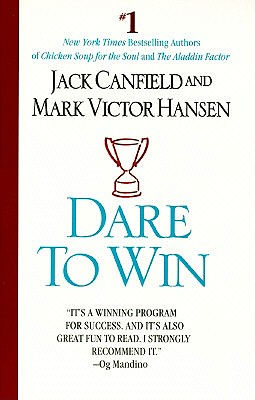 Dare to Win, JACK CANFIELD, MARK VICTOR HANSEN