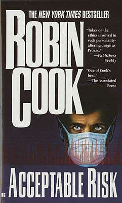 Acceptable Risk, ROBIN COOK