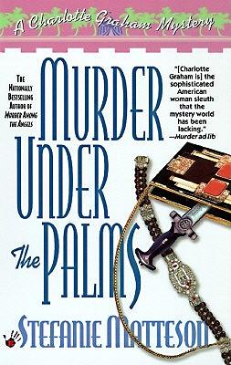 Murder Under the Palms, STEFANIE MATTESON