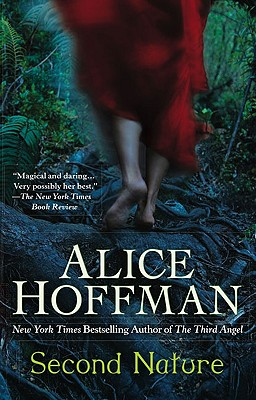 Second Nature, Hoffman, Alice