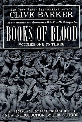 Books of Blood: Volumes One to Three, Barker, Clive