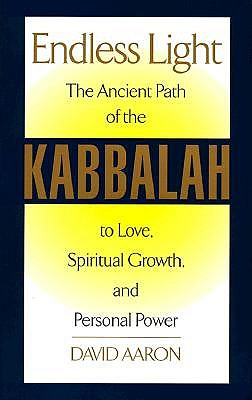 Image for ENDLESS LIGHT: ANCIENT PATH OF THE KABBALAH TO LOVE, SPIRITUAL GROWTH  AND PERSONAL POWER