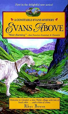 """Evans Above (Constable Evans, Book 1)"", ""Bowen, Rhys"""