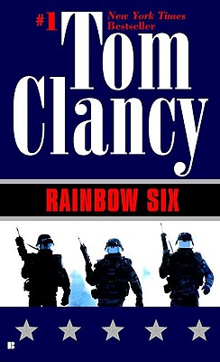 Rainbow Six (A Jack Ryan Novel), Clancy, Tom