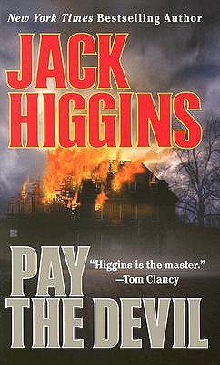 Pay the Devil, Higgins, Jack