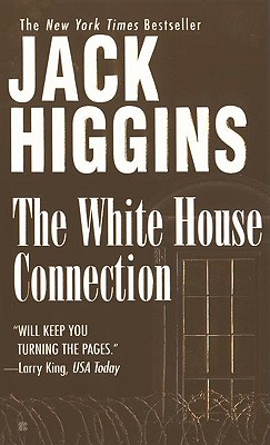 The White House Connection, JACK HIGGINS