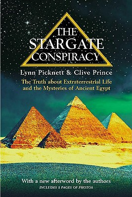 Image for The Stargate Conspiracy: The Truth About Extraterrestrial Life and the Mysteries of Ancient Egypt