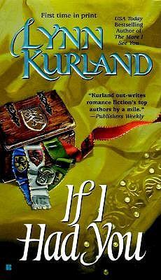 If I Had You, Lynn Kurland