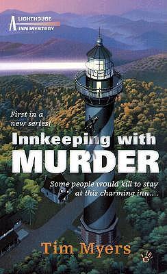 Innkeeping With Murder, TIM MYERS