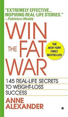 Win the Fat War, Alexander, Anne