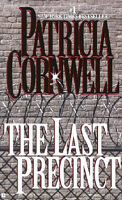 Image for The Last Precinct (Bk 11 Kay Scarpetta Series)