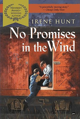 No Promise in the Wind, IRENE HUNT