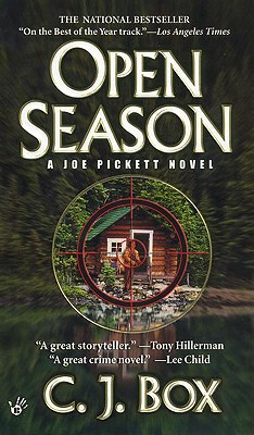 Open Season (Joe Pickett Novels (Paperback)), C. J. BOX