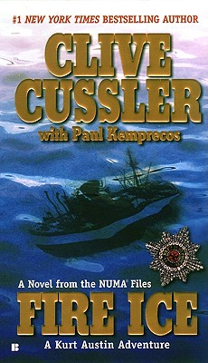 Fire Ice (The NUMA Files), Cussler, Clive; Kemprecos, Paul