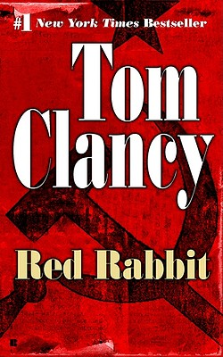 Red Rabbit (Tom Clancy), Clancy, Tom