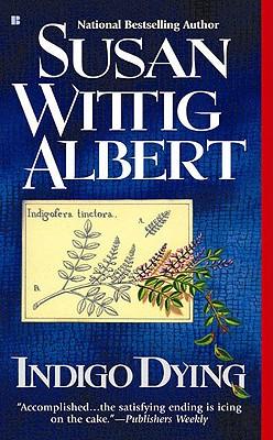 Indigo Dying, Albert, Susan Wittig