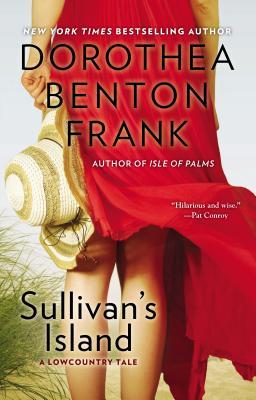 Sullivan's Island (Lowcountry Tales), Dorothea Benton Frank