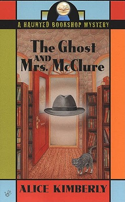 Image for The Ghost and Mrs. McClure (Haunted Bookshop Mystery)