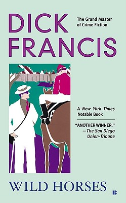 Image for Wild Horses (A Dick Francis Novel)