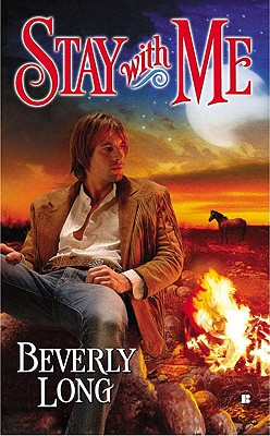 Stay With Me (Berkley Sensation), Beverly Long