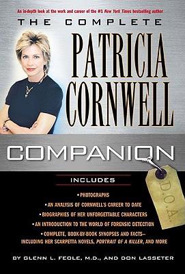 The Complete Patricia Cornwell Companion, Feole, Glenn L. & Don Lasseter