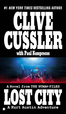 Lost City (The Numa Files), Cussler, Clive; Kemprecos, Paul