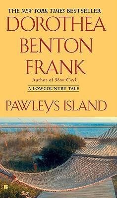 Pawleys Island (Lowcountry Tales), Dorothea Benton Frank