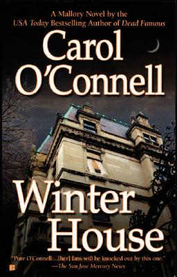 Winter House (Kathleen Mallory), Carol O'Connell