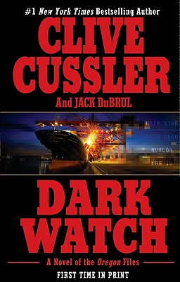 Dark Watch (The Oregon Files), Clive  Cussler, Jack Du Brul