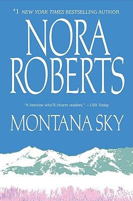 Montana Sky, Roberts, Nora