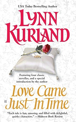 "Love Came Just in Time, ""Kurland, Lynn"""